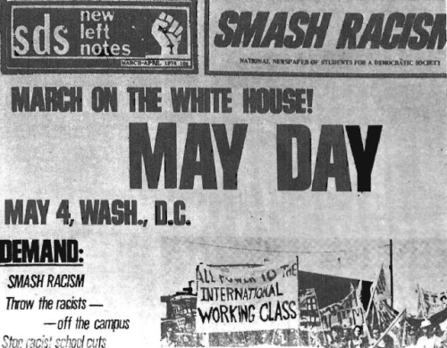 "FRONT PAGE OF TABLOID published by Students for a Democratic Society (SDS). Note the ""SMASH RACISM"" logotype. The one theme of the publications is the advancement of non-Whites by banning ""racist"" research and textbooks, silencing ""racist"" professors, etc."