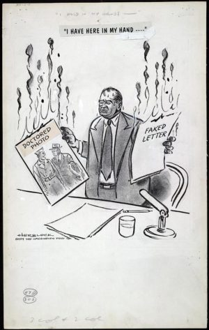 "An anti-McCarthy cartoon, one of many by Jewish Washington Post cartoonist ""Herblock,"" portraying McCarthy as an ugly, lying, monster-like figure. (Click on the image for a larger version.) In reality, and as found in the hearings, McCarthy's charges were true, and his evidence was not doctored. But the media simply declared otherwise."