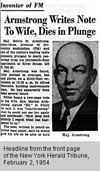 Depressed and broke from his patent fights with Jewish-controlled RCA over his FM invention, Major Edwin Armstrong commits suicide.